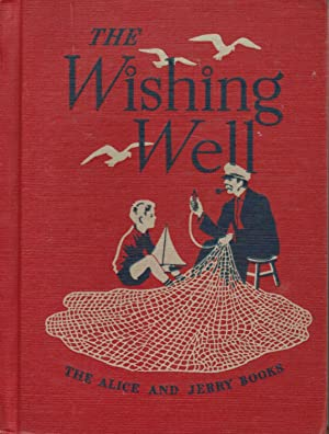 WISHING WELL Alice and Jerry Basic Readers: Selma and Mabel