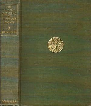 The Little Shepherd of Kingdom Come: John Fox, Jr.,