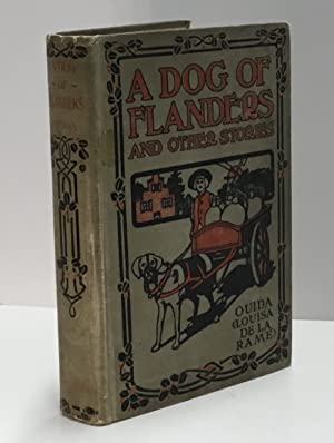 A Dog of Flanders and Other Stories 1908 HB
