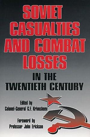 Soviet Casualties and Combat Losses in the: Krivosheev, G. F.