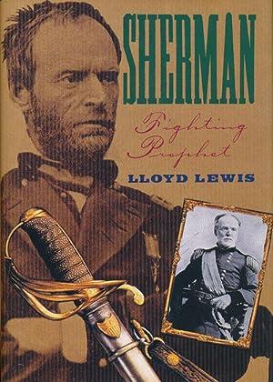 Sherman Fighting Prophet: Lewis, Lloyd