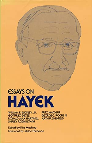 Essays on Hayek: MacHlup, Fritz (editor)
