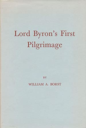 Lord Byron's First Pilgrimage: Borst, William