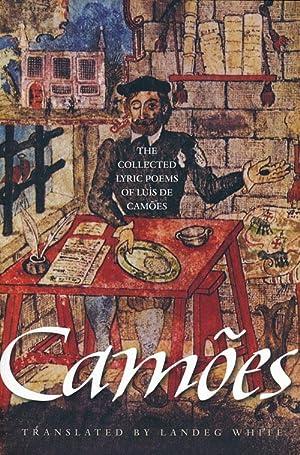 The Collected Lyric Poems of Luís de: Camões, Luís De