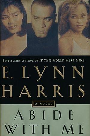 Abide with Me A Novel: Harris, E. Lynn