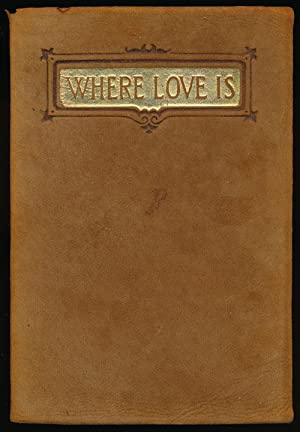Where Love is There God is Also: Tolstoi, Lyof N.