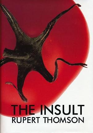 The Insult A Novel: Thomson, Rupert