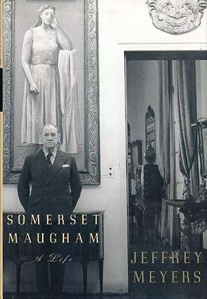 Somerset Maugham A Life: Meyers, Jeffrey