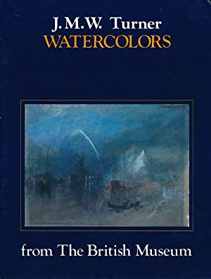 J. M. W. Turner Watercolors from the: Stainton, Lindsay