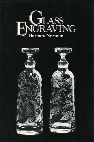 Glass Engraving: Norman, Barbara