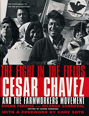 Fight In The Fields Cesar Chavez and: Ferriss, Susan &