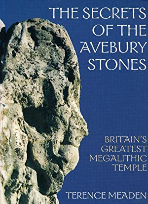 The Secrets of the Avebury Stones Britain's: Meaden, Terence