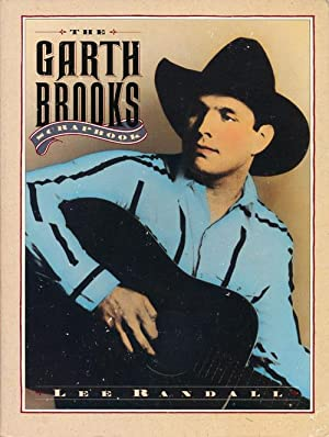 The Garth Brooks Scrapbook: Randall, Lee