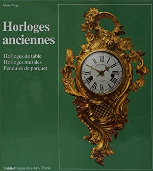 Horloges Anciennes Horloges De Table, Horloges Murales,: Muhe, Richard and