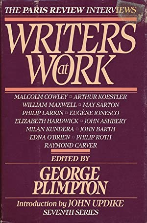 Writers At Work--The Paris Review Interviews Seventh: Plimpton, George (editor)