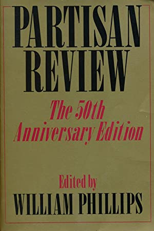 Partisan Review The 50th Anniversary Edition: Phillips, William (editor)