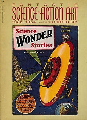 Fantastic Science-Fiction Art, 1926-1954 From Frank R.: Del Rey, Lester