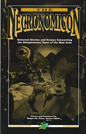 The Necronomicon Selected Stories & Essays Concerning: Silverberg, Robert &