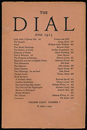 The Dial, June 1923 Volume LXXIV, Number 6: Moore, George; William Carlos Williams; Gleway Wescott;...