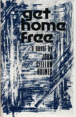 Get Home Free A Novel: Holmes, John Clellon