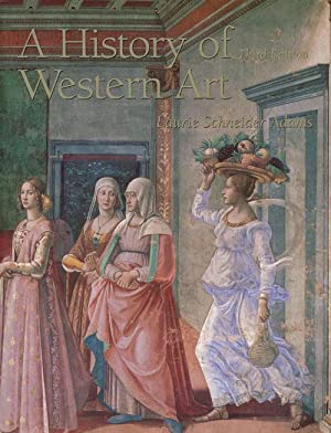 A History of Western Art: Adams, Laurie Schneider