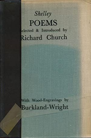 Poems Selected and Introduced by Richard Church: Shelley, P. B.