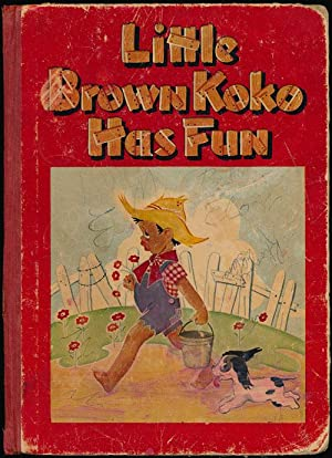 Little Brown Koko Has Fun Second Series: Hunt, Blanche Seale