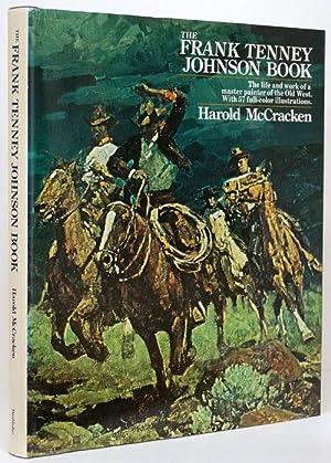 The Frank Tenney Johnson Book A Master: McCracken, Harold