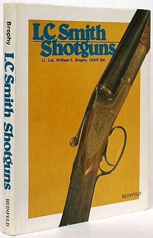 L. C. Smith Shotguns: Brophy, William S.