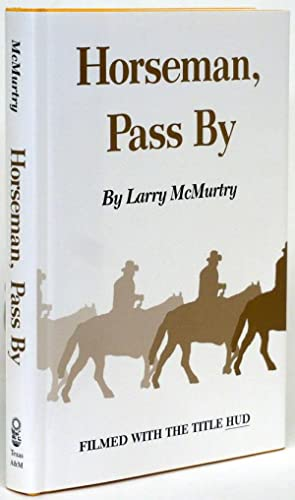 Horseman, Pass by: McMurtry, Larry