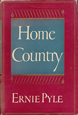 Home Country: Pyle, Ernie