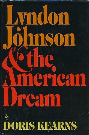 Lyndon Johnson & the American Dream: Kearns, Doris