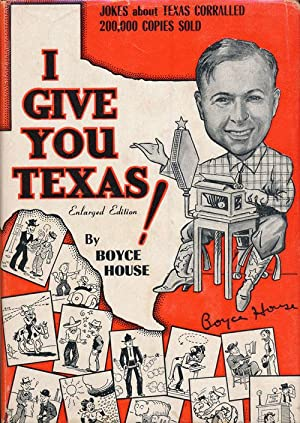 I Give You Texas! Enlarged Edition, 500: House, Boyce