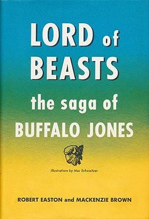 Lord of Beasts The Saga of Buffalo: Easton, Robert and