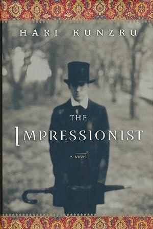 The Impressionist A Novel: Kunzru, Hari