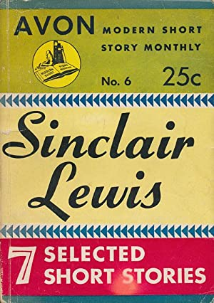 Sinclair Lewis: 7 Selected Short Stories Avon: Lewis, Sinclair