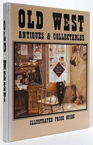 Old West Antiques & Collectables Illustrated Price