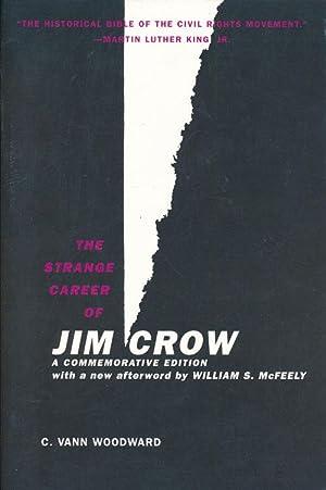 The Strange Career of Jim Crow A: Woodward, C. Vann