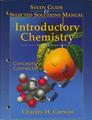 Introductory Chemistry: Fourth Edition Study Guide and: Corwin, Charles H.