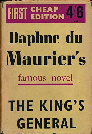 The King's General: Du Maurier, Daphne