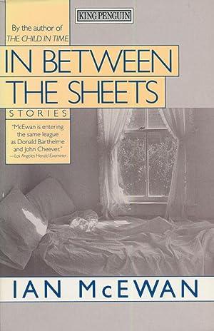 In between the Sheets Stories: McEwan, Ian
