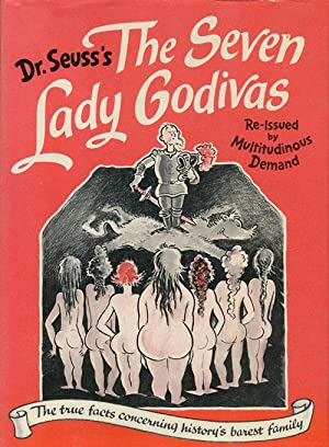 Dr. Seuss's the Seven Lady Godivas The: Dr. Seuss