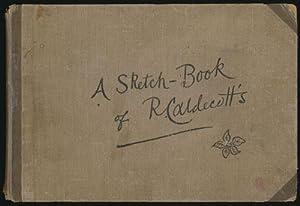 A Sketch-Book of R. Caldecott's: Caldecott, R.