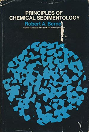 Principles of Chemical Sedimentology: Berner, Robert A.