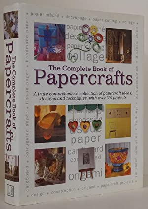 The Complete Book of Papercrafts A Truly: Malone, Margaret (editor)