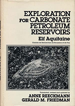Exploration for Carbonate Petroleum Reservoirs: Reeckmann, Anne and