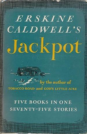 Jackpot: the Short Stories of Erskine Caldwell: Caldwell, Erskine