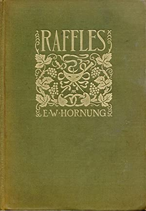 Raffles Further Adventures of the Amateur Cracksman: Hornung, EW