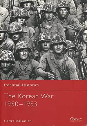 The Korean War 1950-1953: Malkasian, Carter