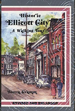 Historic Ellicott City A Walking Tour: Gramm, Joetta